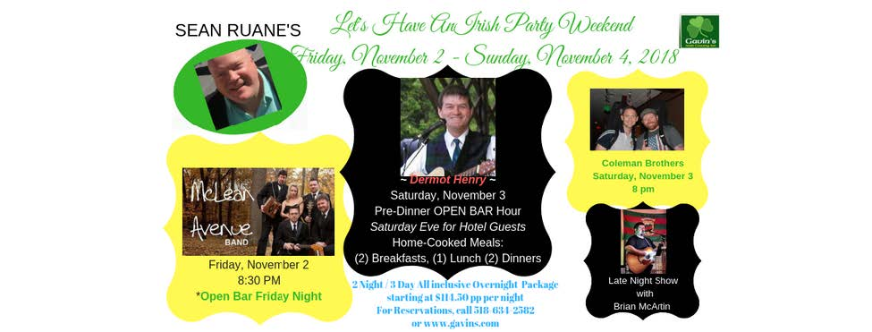 Sean Ruane Weekend Getaway with Dermot Henry, McLean Ave Band and Coleman Brothers
